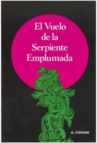 """Libro """"El Vuelo de la Serpiente Emplumada"""""""