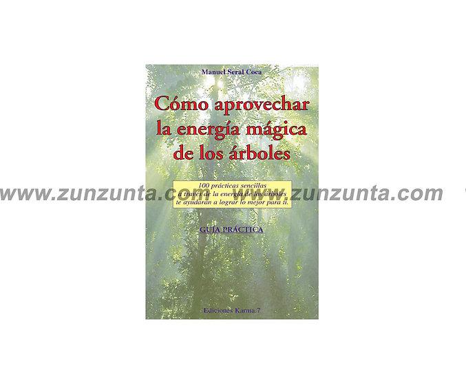 """Libro """"Como aprovechar la energía mágica de los arboles"""""""