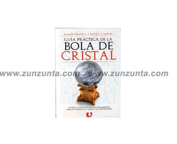"""Libro """"Guía práctica de la bola de cristal"""""""