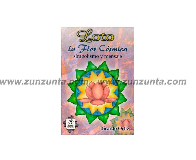 """Libro """"Loto La Flor Cósmica"""""""