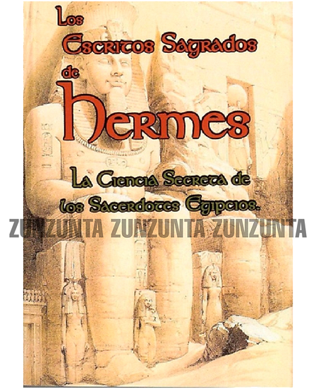 LOS ESCRITOS SAGRADOS DE HERMES