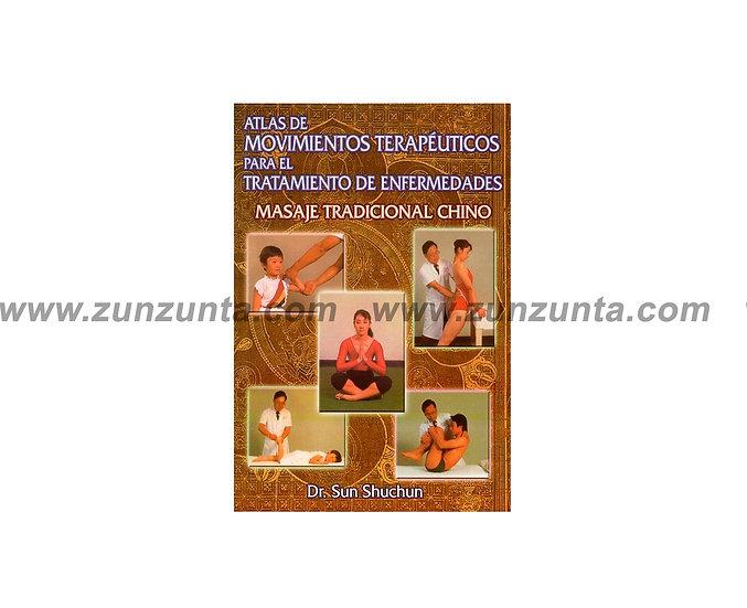 Atlas de movimientos terapéuticos masaje chino