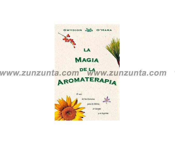 """Libro """"La magia de la aromaterapia"""""""
