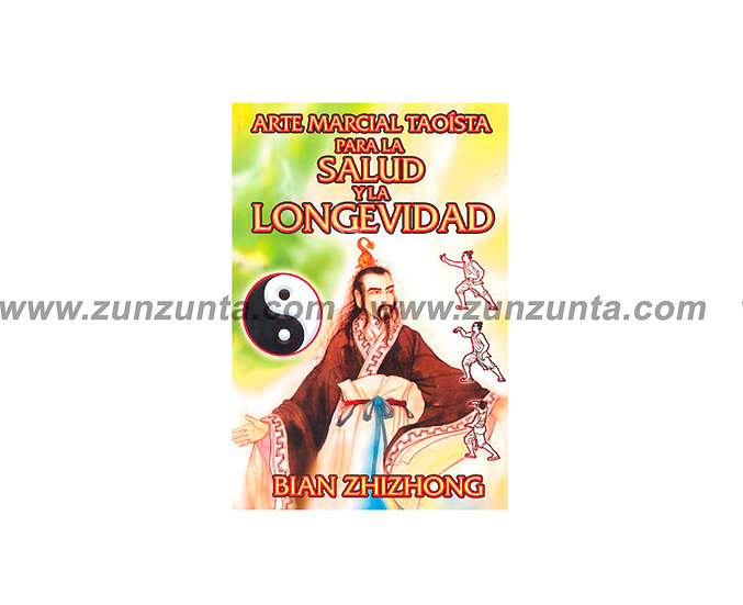 """Libro """"Arte marcial taoísta para la salud y la longevidad"""""""