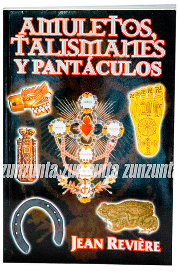 AMULETOS TALISMANES Y PANTÁCULOS