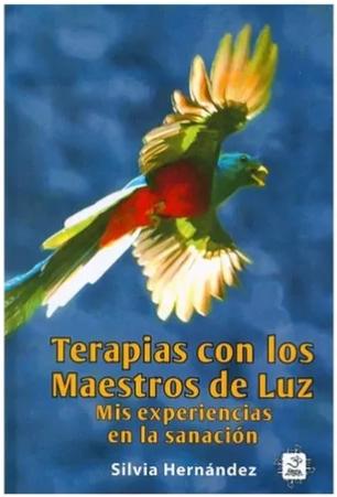 """Libro """"Terapias con los Maestros de la Luz Mis experiencias en la sanación"""""""