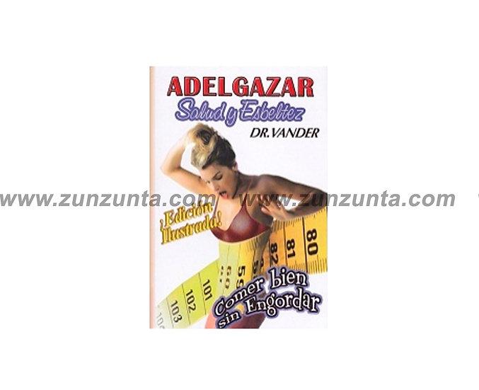 """Libro """"Adelgazar salud y esbeltez"""""""