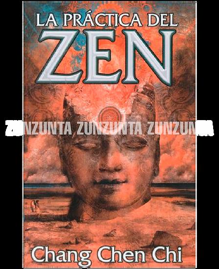 LA PRACTICA DEL ZEN