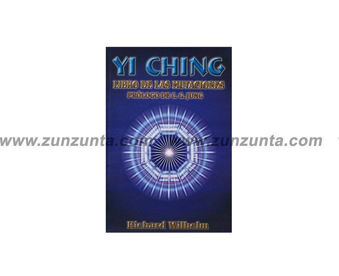 """Libro """"Yi Ching libro de las mutaciones"""""""