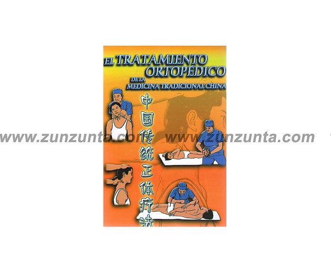 """Libro """"Tratamiento ortopédico de la medicina tradicional china"""""""