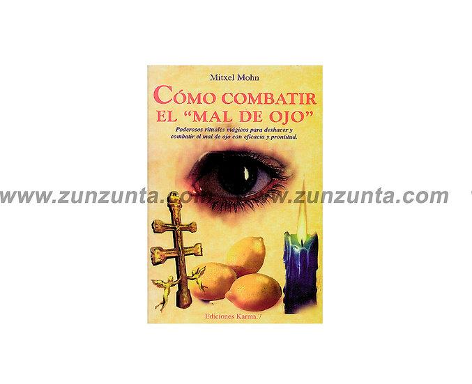 """Libro """"Como combatir el mal de ojo"""""""