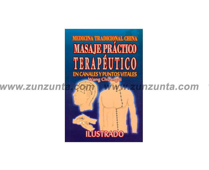 """Libro """"Masaje Práctico, terapéutico en canales y puntos vitales"""""""