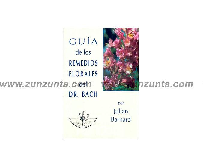 """Libro """"Guía de los remedies florales del Dr. Bach"""""""