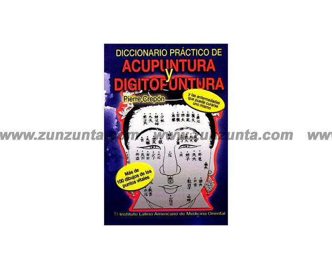 """Libro """"Diccionario práctico de acupuntura y digitopuntura"""""""