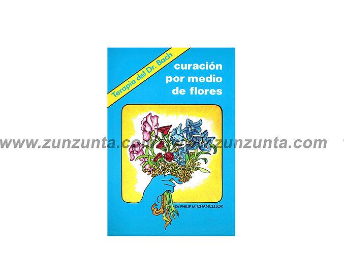 """Libro """"Curación por medio de Flores de Bach"""""""
