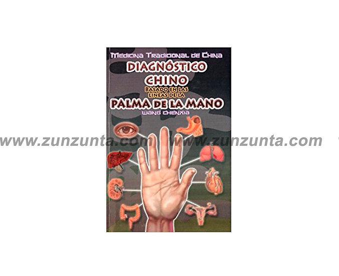 """Libro """"Diagnóstico Chino basado en las líneas de la palma de la mano"""""""