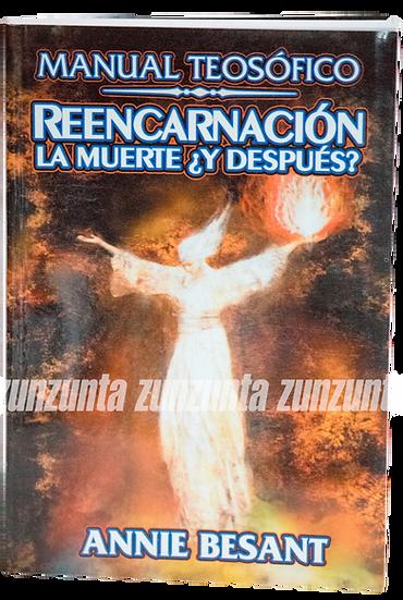 MANUAL TEOSÓFICO REENCARNACIÓN LA MUERTE ¿Y DESPUÉS?