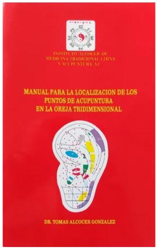 """Libro """"Manual para la localización de los puntos de acupuntura en la oreja"""""""