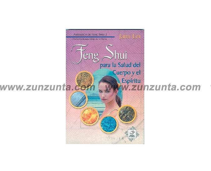 """Libro """"Feng Shui para la salud del cuerpo y el espíritu"""""""