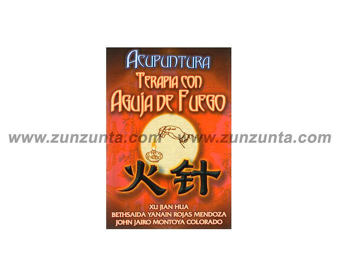 """Libro """"Terapia de acupuntura con agujas de fuego"""""""