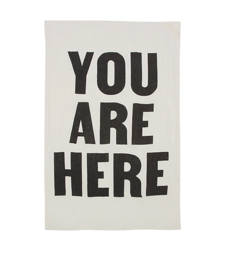 You Are Here Tea Towel