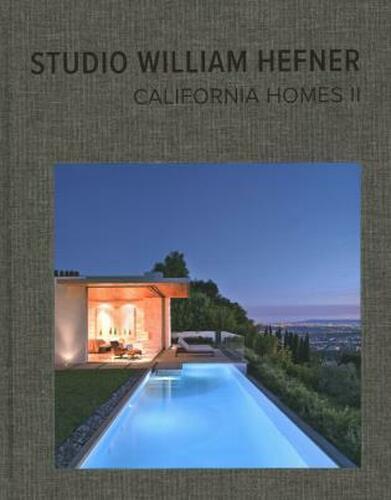 California Homes II: Studio William Hefner Hardcover