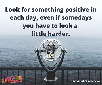 Look for something positive in each day.