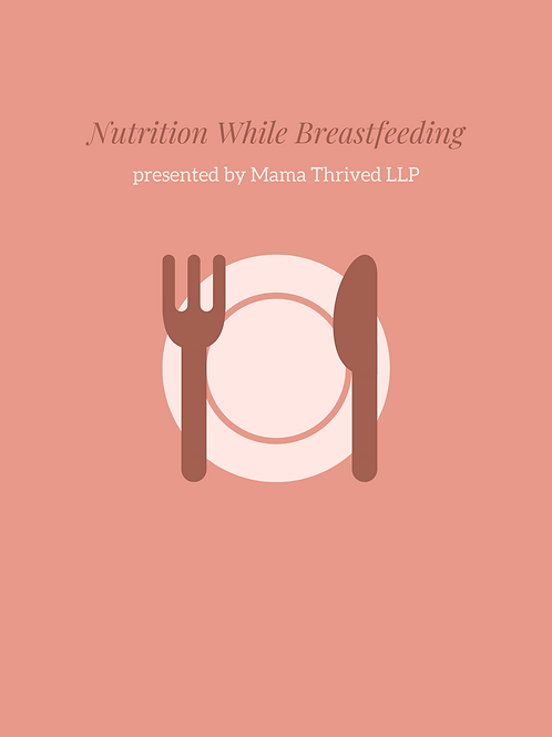 Nutrition While Breastfeeding online class