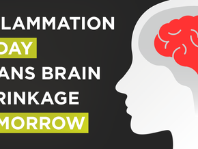 Inflammation Today Means Brain Shrinkage Tomorrow