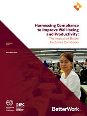 Harnessing Compliance to Improve Well-being and Productivity: The Impact of Better Factories Cambodia
