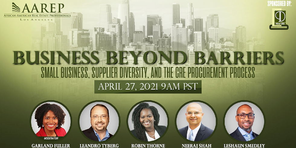 Business Beyond Barriers - Small Business, Supplier Diversity and the CRE Procurement Process