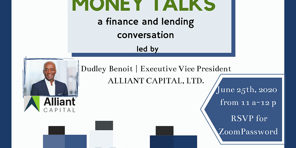 Money Talks: a finance and lending conversation led by Dudley Benoit