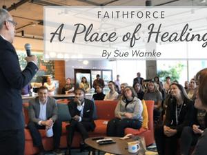 Faithforce: a Place of Healing