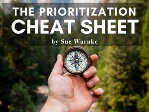 The Prioritization Cheat Sheet