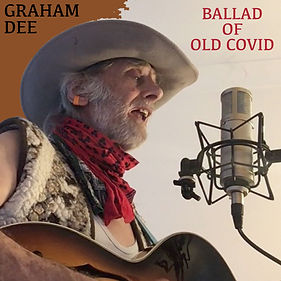 Ballad of Old Covid, Graham Dee