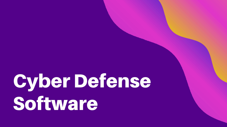 Cyber Defense Software_NEWDESIGN_HR1