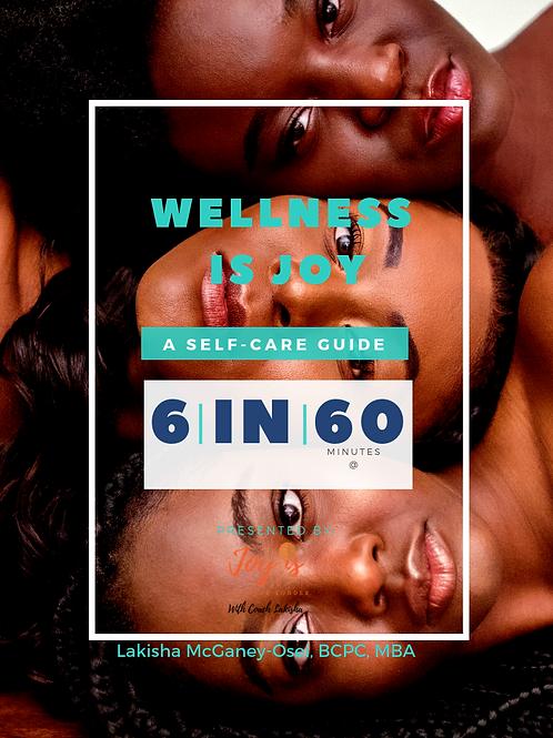 Wellness is Joy: A Self-Care Guide