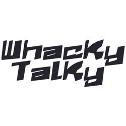 Whacky Talky