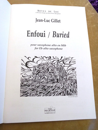 """Enfoui"" pour saxophone alto / ""Buried"" for alto saxophone"