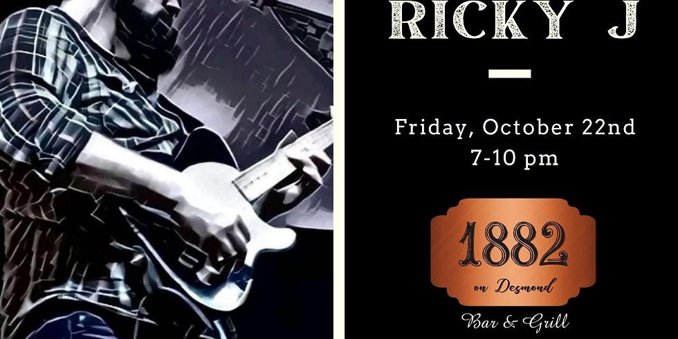 Live Music:  Ricky J