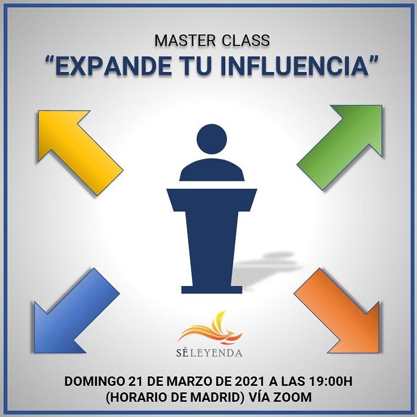 """Master Class """"Expande tu Influencia"""""""