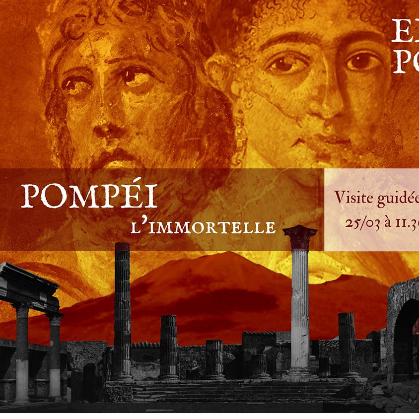Pompéi l'Immortelle