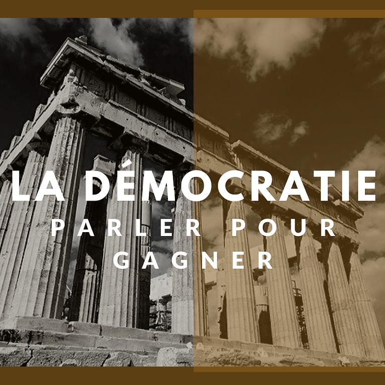 La démocratie, parler pour gagner