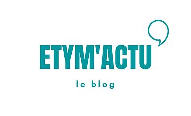 ETYM'ACTU (1).png