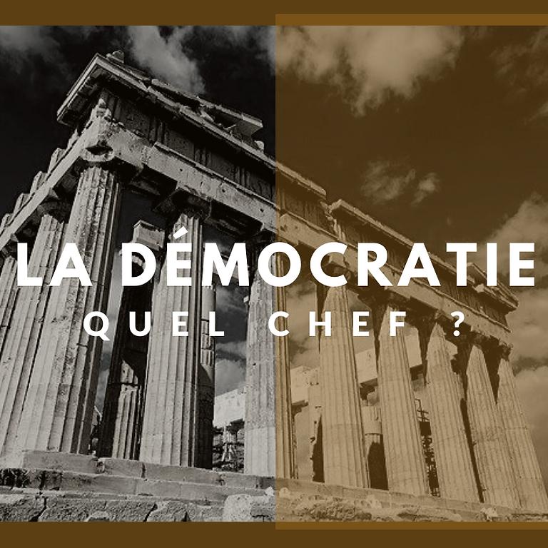 La démocratie, quel chef ?