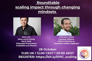 28th Oct: Scaling Impact by Changing Mindsets