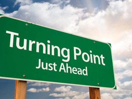 Reaching a Turning Point - What to do?