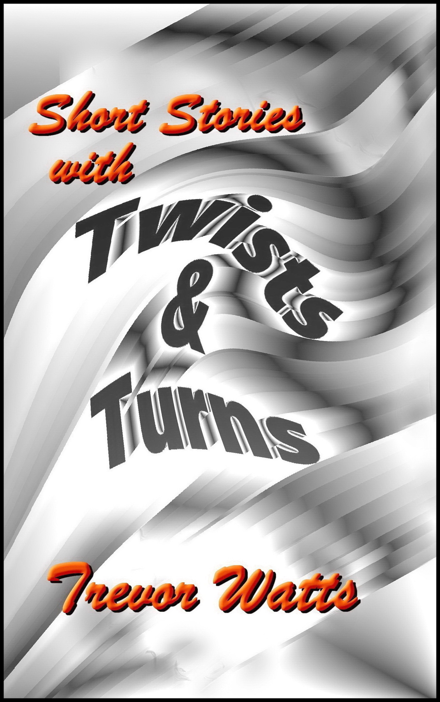 Of Twists & Turns
