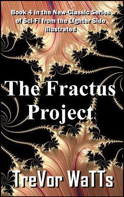 4. New-Classic Bk 4 - The Fractus Projec