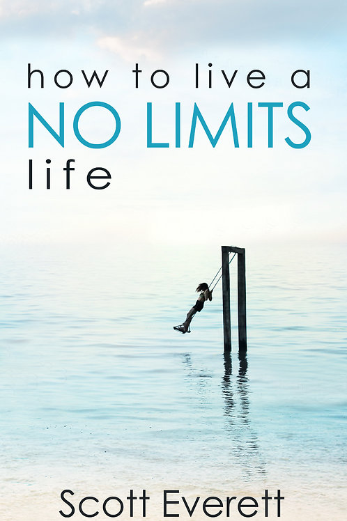 how to live a NO LIMITS life Book